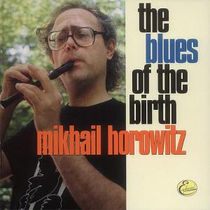The Blues Of The Birth als CD