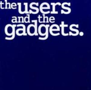 The Users And The Gadgets als CD