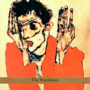 The Watchman als CD
