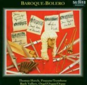 Baroque-Bolero-Musik Für Posaune Und Orgel als CD