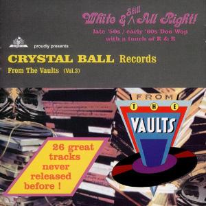 VOL.3,CRYSTAL BALL RECORDS- als CD