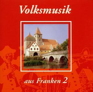 Volksmusik aus Franken II als CD