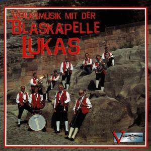 Volksmusik Mit Der Blaskapelle Lukas als CD