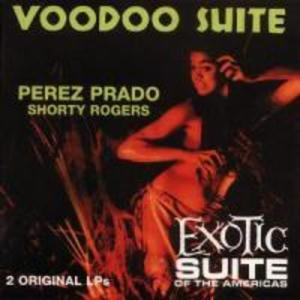 Voodoo Suite/Exotic Suite als CD