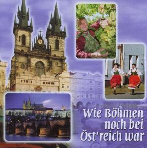 Wie Böhmen Noch Bei Öst´Reich War