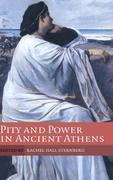 Pity and Power in Ancient Athens