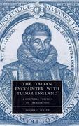 The Italian Encounter with Tudor England