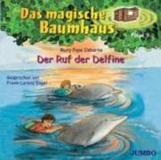 Das Magische Baumhaus 09/Delfine,Der Ruf Der
