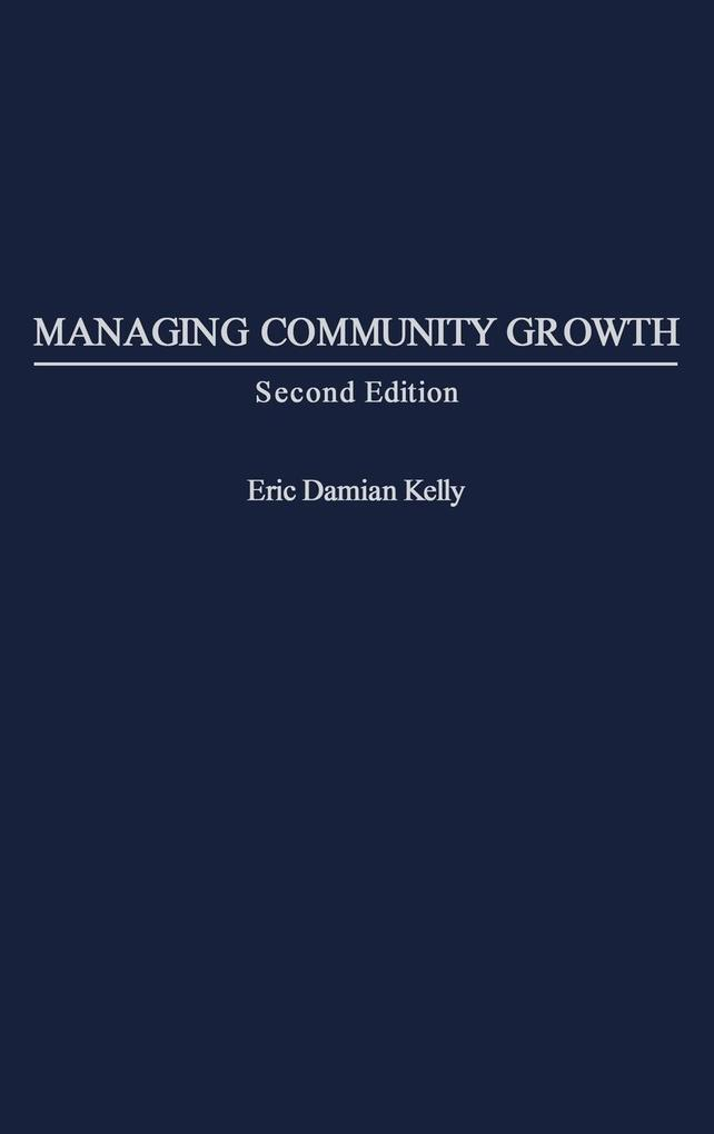 Managing Community Growth, 2nd Edition als Buch