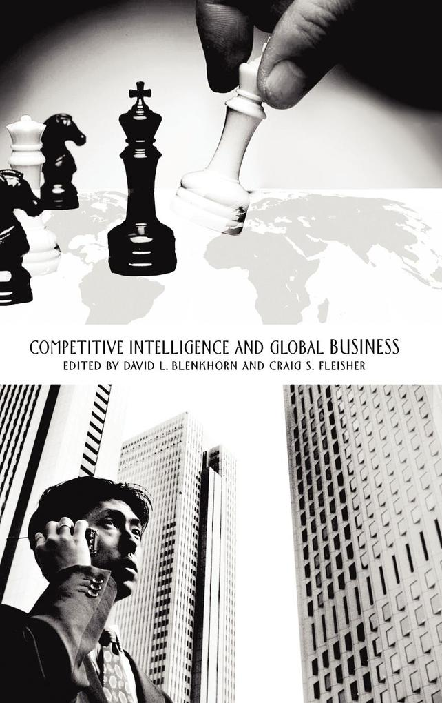 Competitive Intelligence and Global Business als Buch