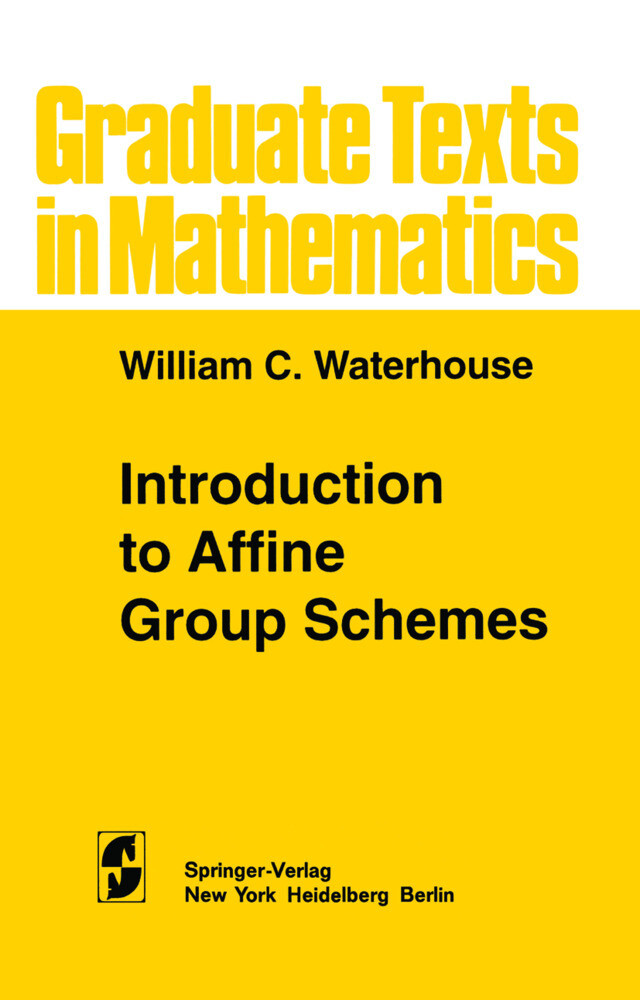 Introduction to Affine Group Schemes als Buch