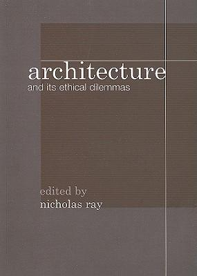 Architecture and its Ethical Dilemmas als Taschenbuch