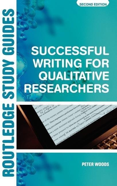 Successful Writing for Qualitative Researchers als Buch