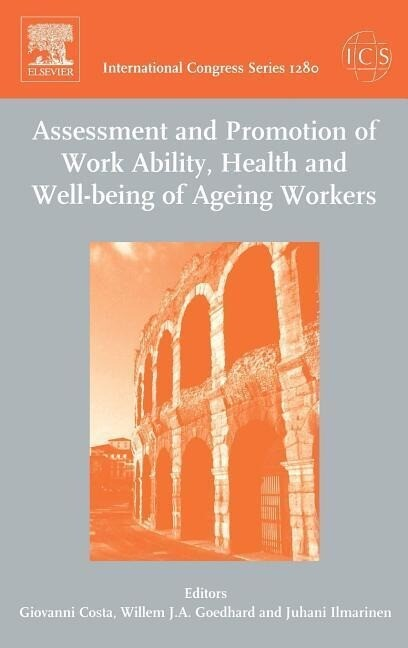 Assessment and Promotion of Work Ability, Health and Well-being of Ageing Workers als Buch