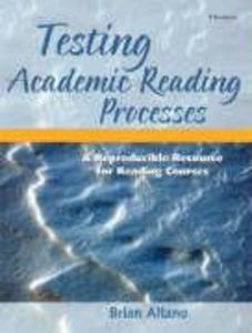 Testing Academic Reading Processes: A Reproducible Resource for Reading Courses als Taschenbuch