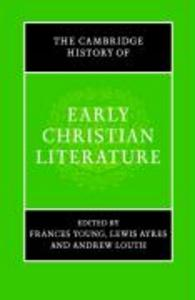 The Cambridge History of Early Christian Literature als Buch