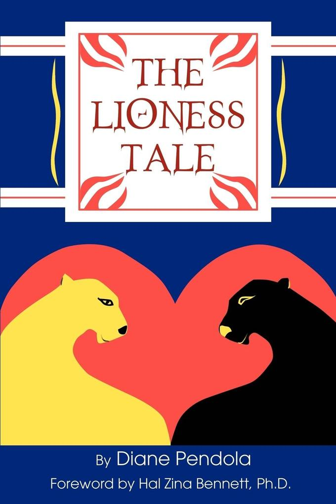 The Lioness Tale als Buch