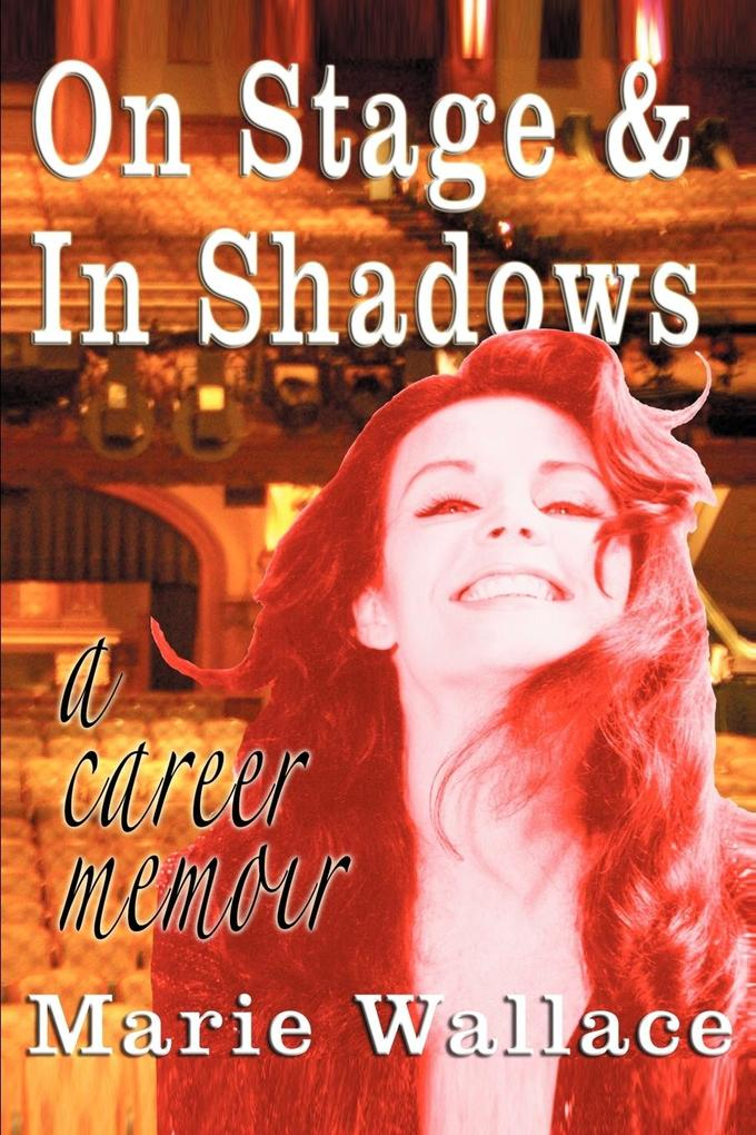 On Stage & in Shadows: A Career Memoir als Buch