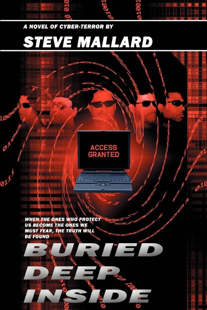 Buried Deep Inside: A Novel of Cyber-Terror als Buch