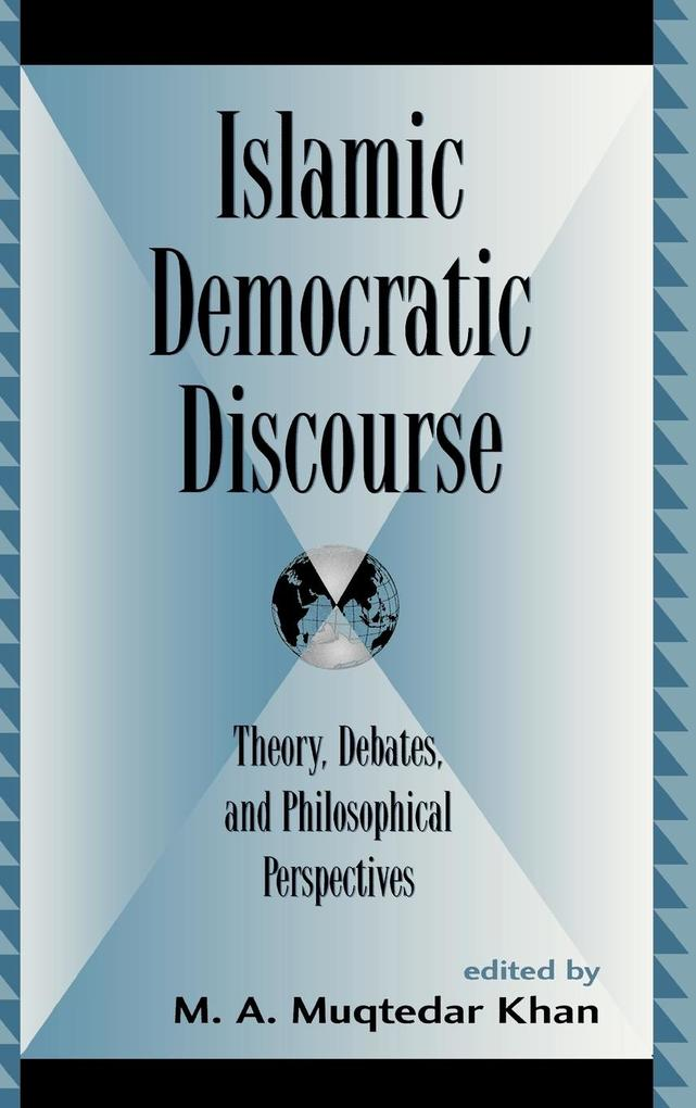 Islamic Democratic Discourse als Buch