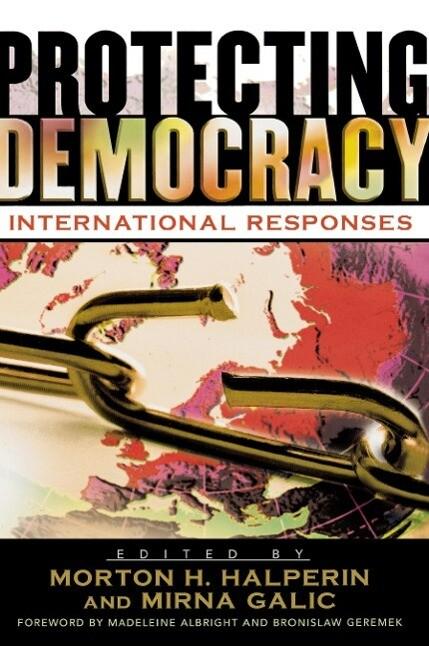 Protecting Democracy: International Responses als Taschenbuch