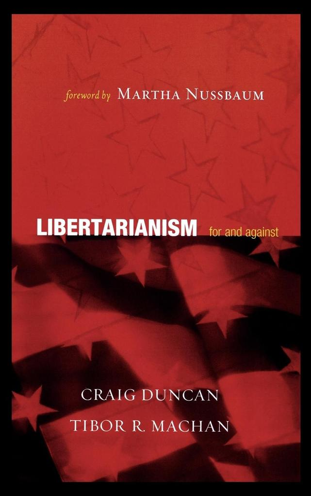 Libertarianism: For and Against als Buch