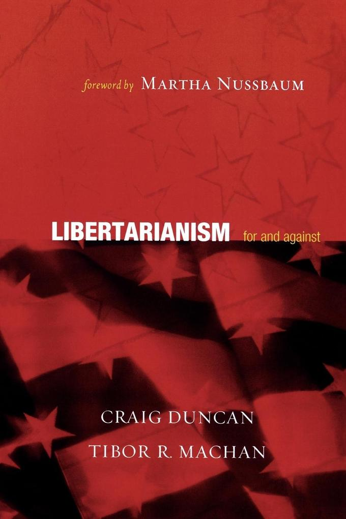 Libertarianism: For and Against als Taschenbuch