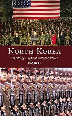 North Korea: The Struggle Against American Power als Buch