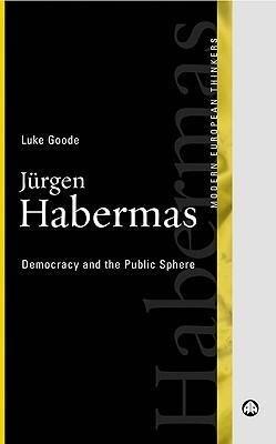 Jurgen Habermas: Democracy and the Public Sphere als Taschenbuch