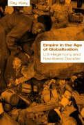 Empire in the Age of Globalisation: Us Hegemony and Neo-Liberal Disorder als Buch