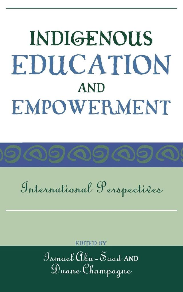 Indigenous Education and Empowerment als Buch