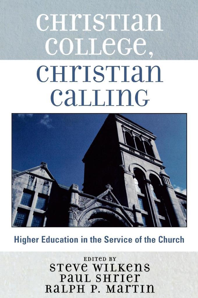 Christian College, Christian Calling als Taschenbuch