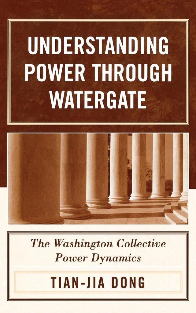 Understanding Power Through Watergate als Buch