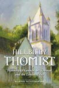 Hillbilly Thomist: Flannery O'Connor, St. Thomas and the Limits of Art als Taschenbuch