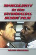 Masculinity in the Interracial Buddy Film als Taschenbuch