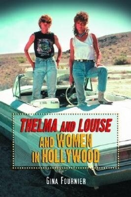 Thelma & Louise and Women in Hollywood als Taschenbuch