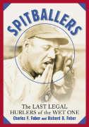 Spitballers: The Last Legal Hurlers of the Wet One als Taschenbuch