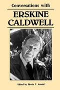 Conversations with Erskine Caldwell
