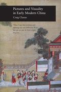 Pictures and Visuality in Early Modern China
