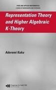 Representation Theory and Higher Algebraic K-Theory