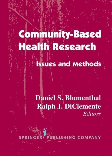 Community- Based Health Research: Issues and Methods als Buch