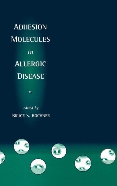 Adhesion Molecules in Allergic Disease als Buch