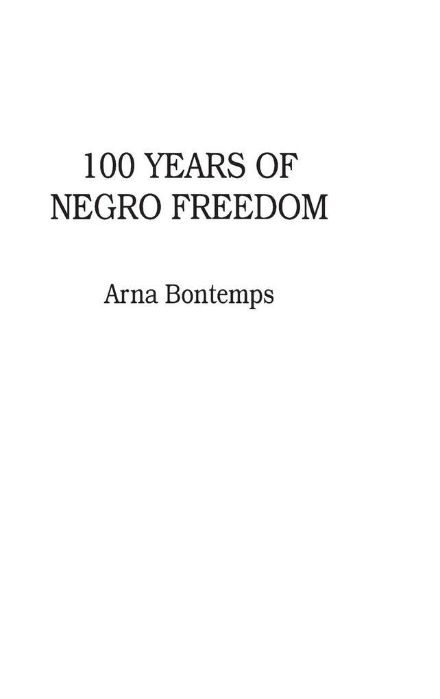 100 Years of Negro Freedom als Buch