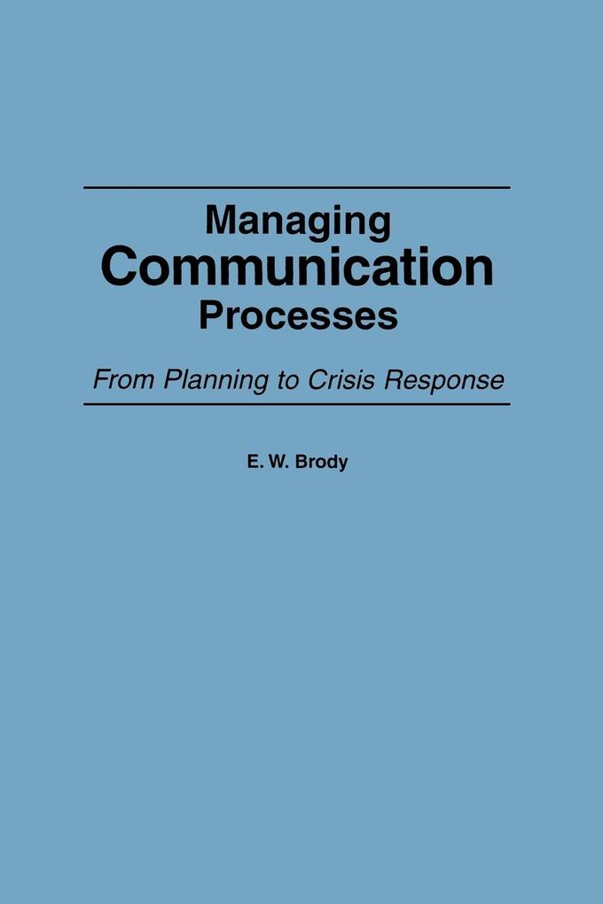 Managing Communication Processes: From Planning to Crisis Response als Taschenbuch