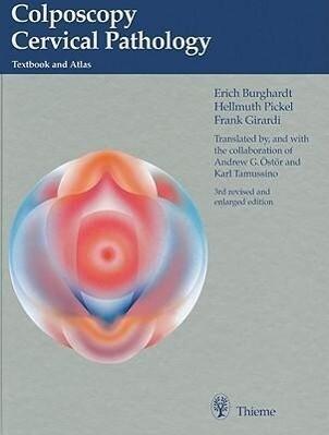 Colposcopy Cervical Pathology: Textbook and Atlas als Buch