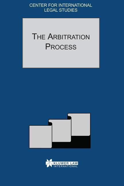 The Arbitration Process: The Arbitration Process - Special Issue, 2001 als Buch