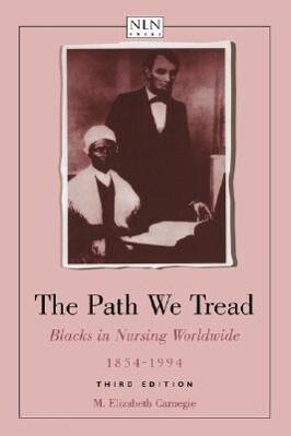 The Path We Tread: Blacks in Nursing Worldwide, 1854-1994 als Taschenbuch