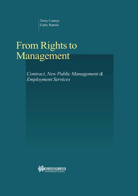 From Rights to Management: Contract, New Public Management & Employment Services als Buch
