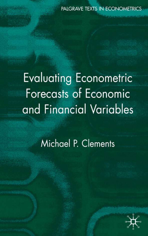 Evaluating Econometric Forecasts of Economic and Financial Variables als Buch