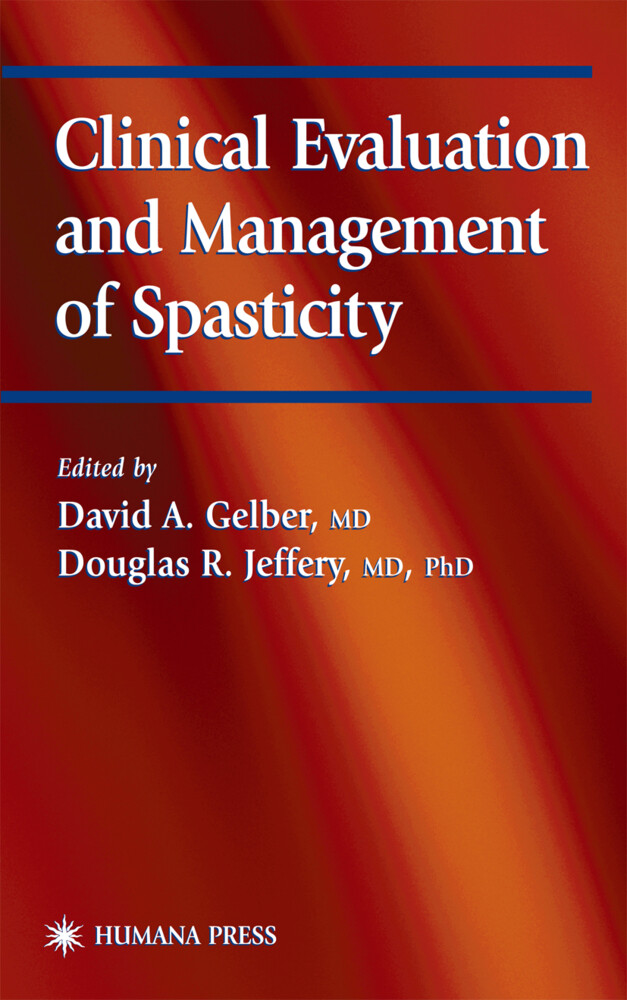 Clinical Evaluation and Management of Spasticity als Buch